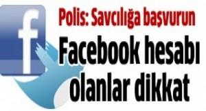 polisten-cok-onemli-facebook-ve-twitter-uyarisi72fb80325507e924ba01