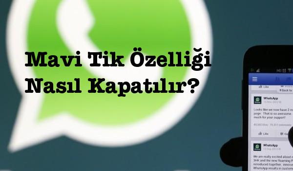 whatsapp-mavi-tik-kapatma